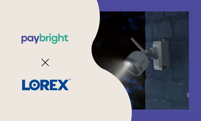 Lorex Technology adds new PayBright payment option to help Canadians buy now, pay later