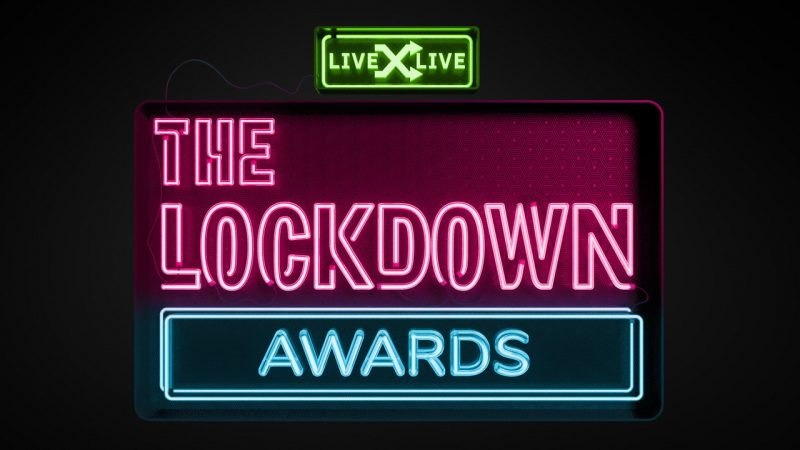 LiveXLive's The Lockdown Awards Congratulating The Best In Quarantine Content